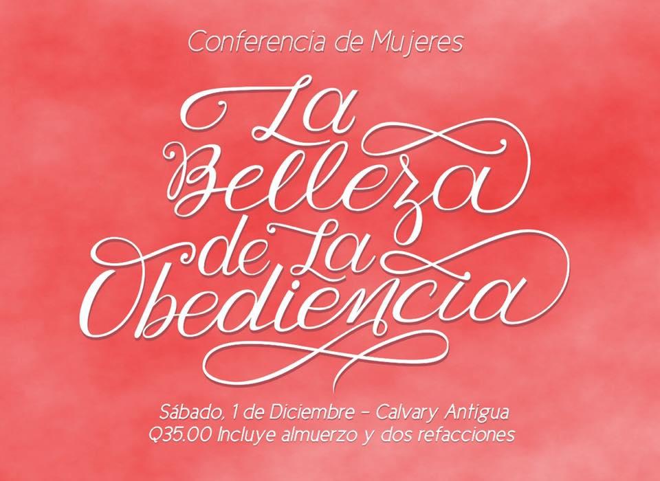 La Belleza de la Obediencia Lucas 1:26-38